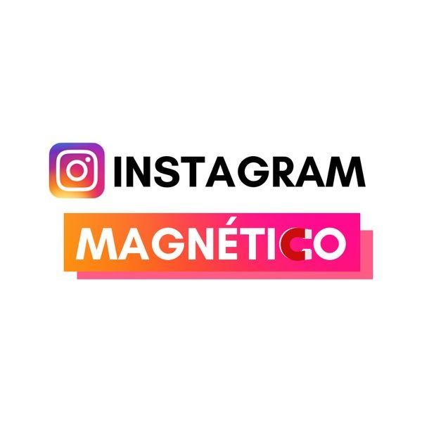 Instagram Magnético
